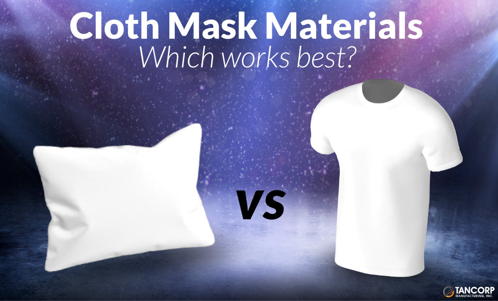 Cloth Mask Materials - What Works Best?